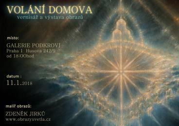 Pozvánka na vernisáž 11.1.2018. v Praze . Všichni jsou srdečně vítáni